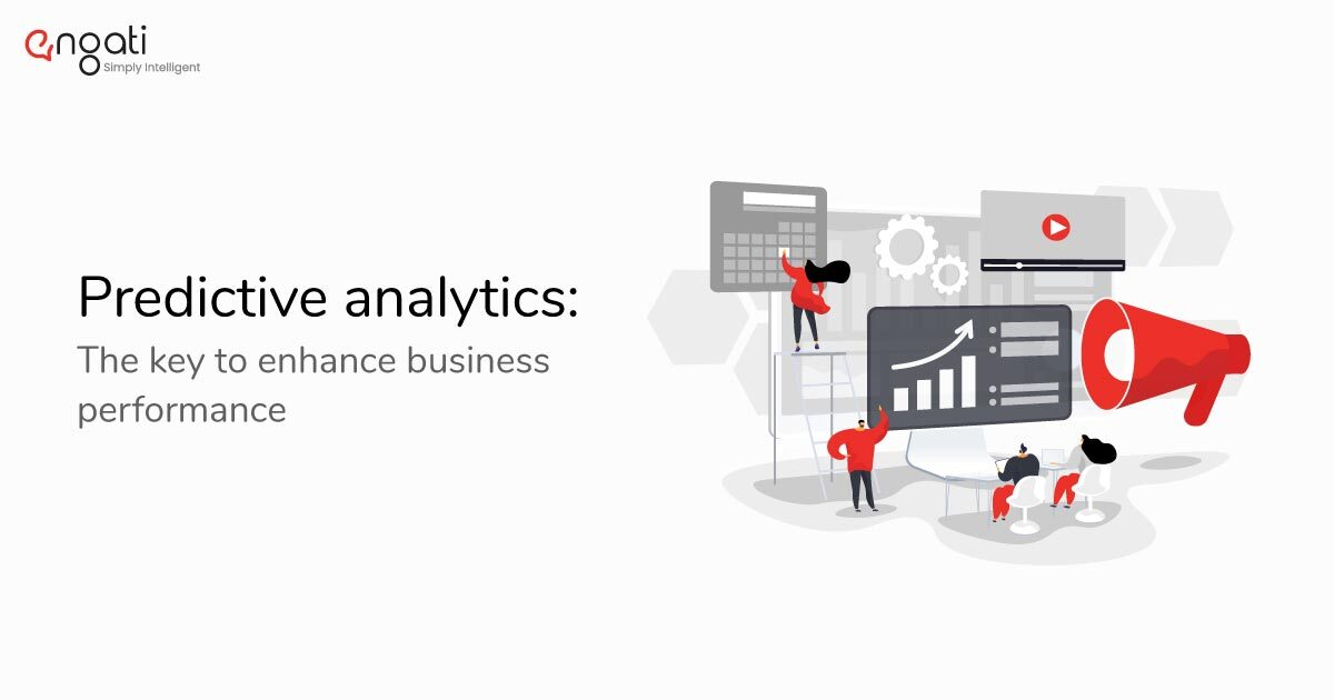 Predictive analytics: The key to enhancing business performance
