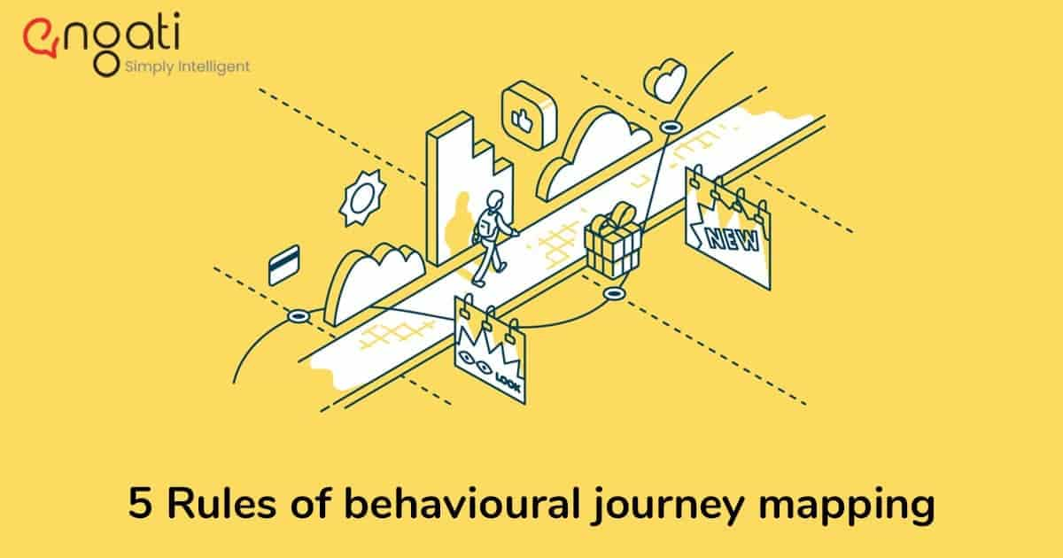 The 5 rules of behavioural journey mapping