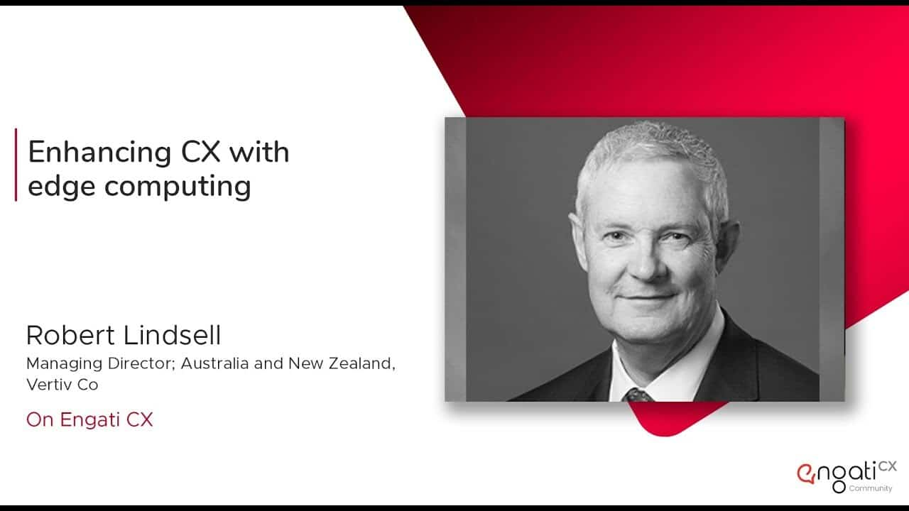 Enhancing CX with edge computing | Robert Linsdell | Engati CX