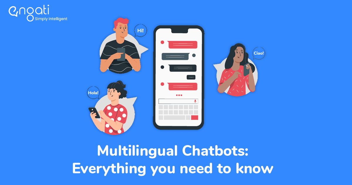 Multilingual chatbots: Localize customer conversations at scale