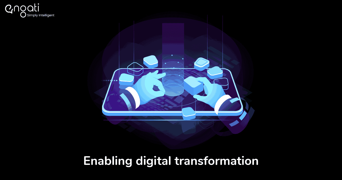 Enabling digital transformation