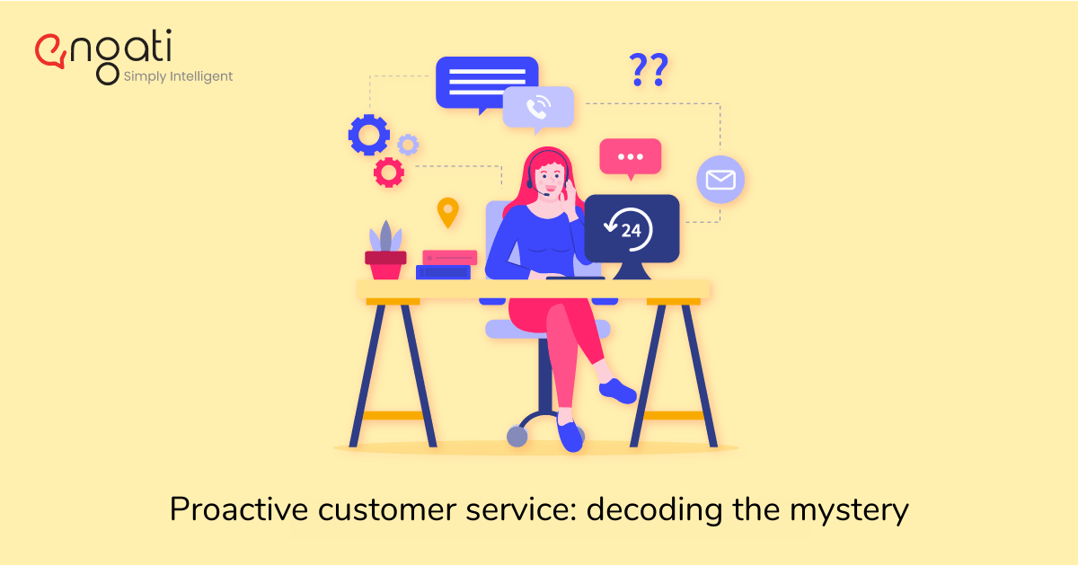 Proactive customer service: decoding the mystery