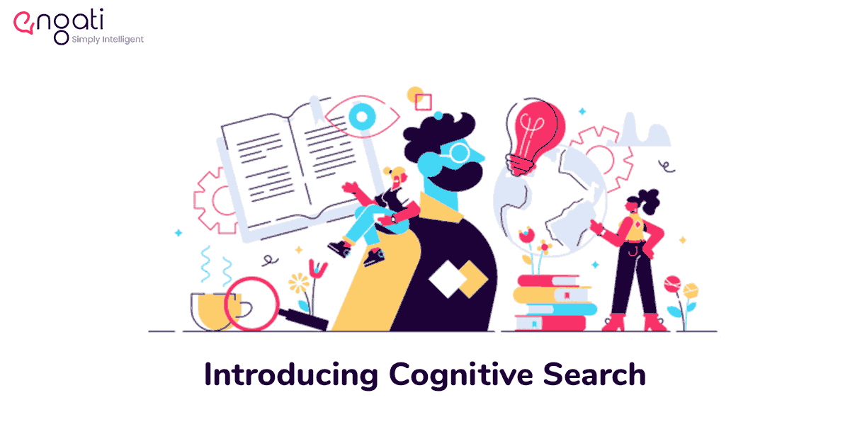 Introducing Cognitive Search