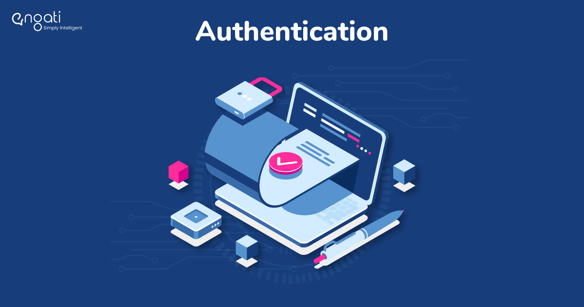 The secret to building secure systems - Authentication