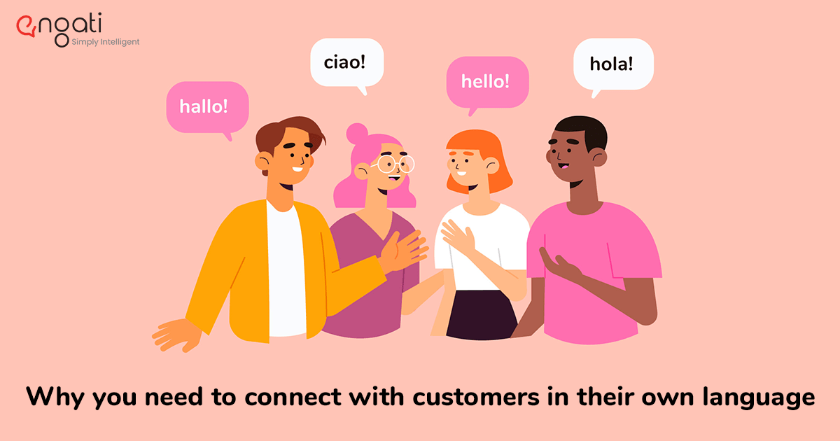 Why you need to connect with customers in their own language