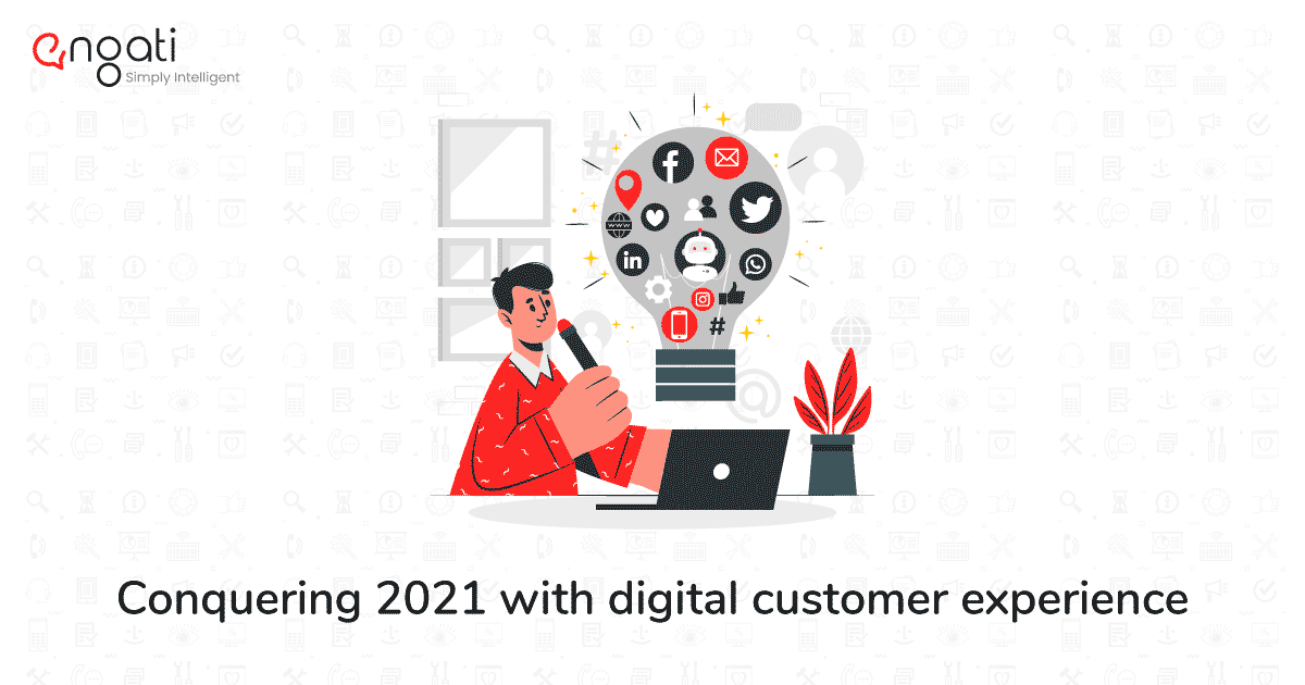 6 effective digital customer experience strategies for 2021