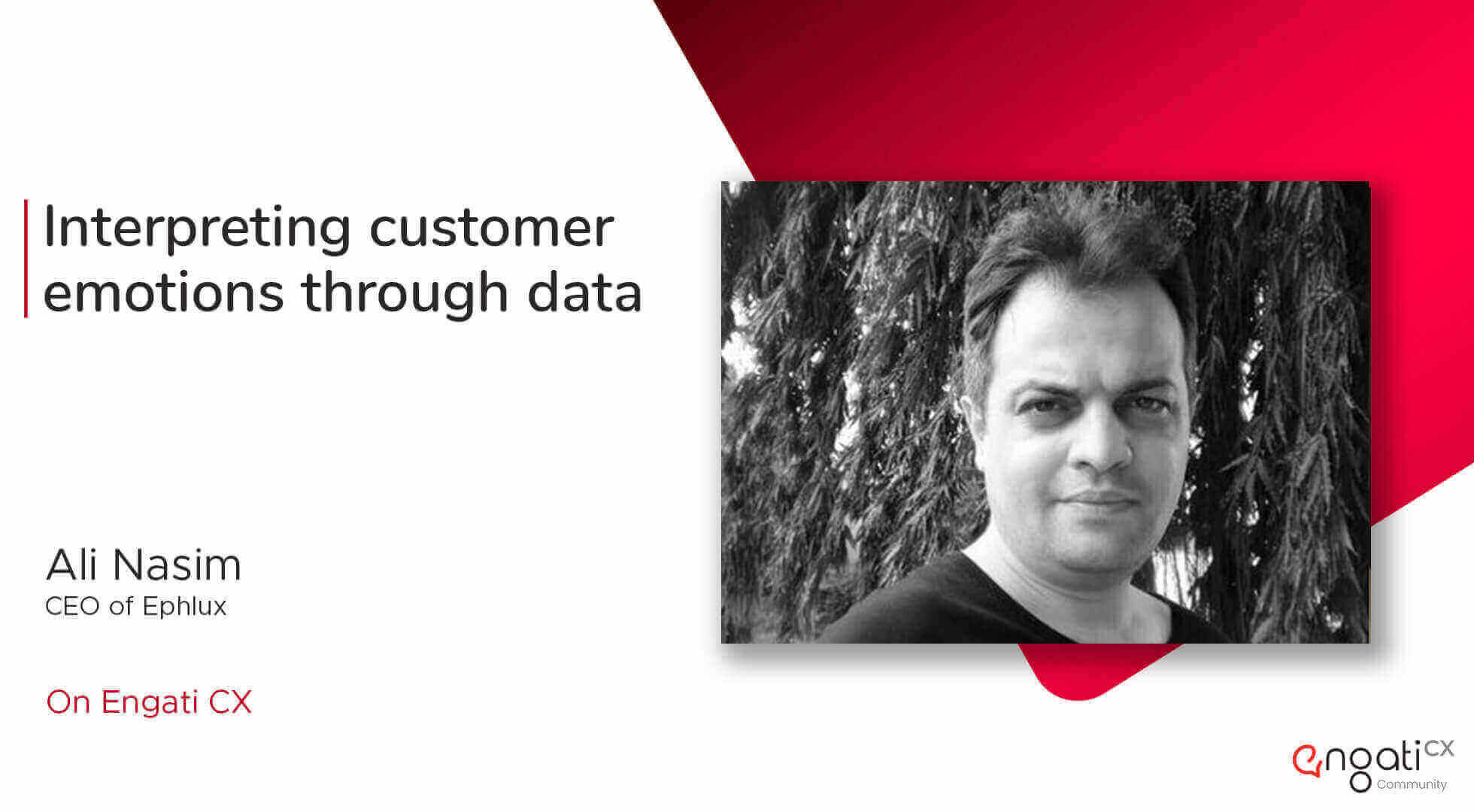 Interpreting customer emotions through data | Ali Nasim | Engati CX