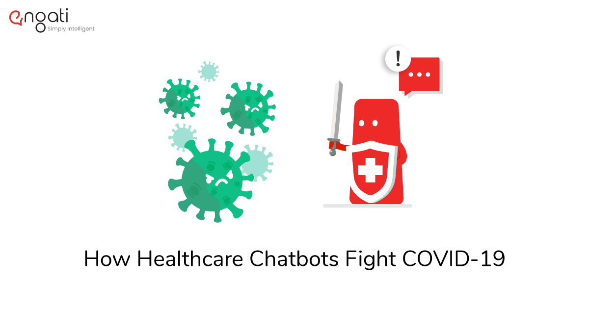 Healthcare Chatbots Fight Covid-19