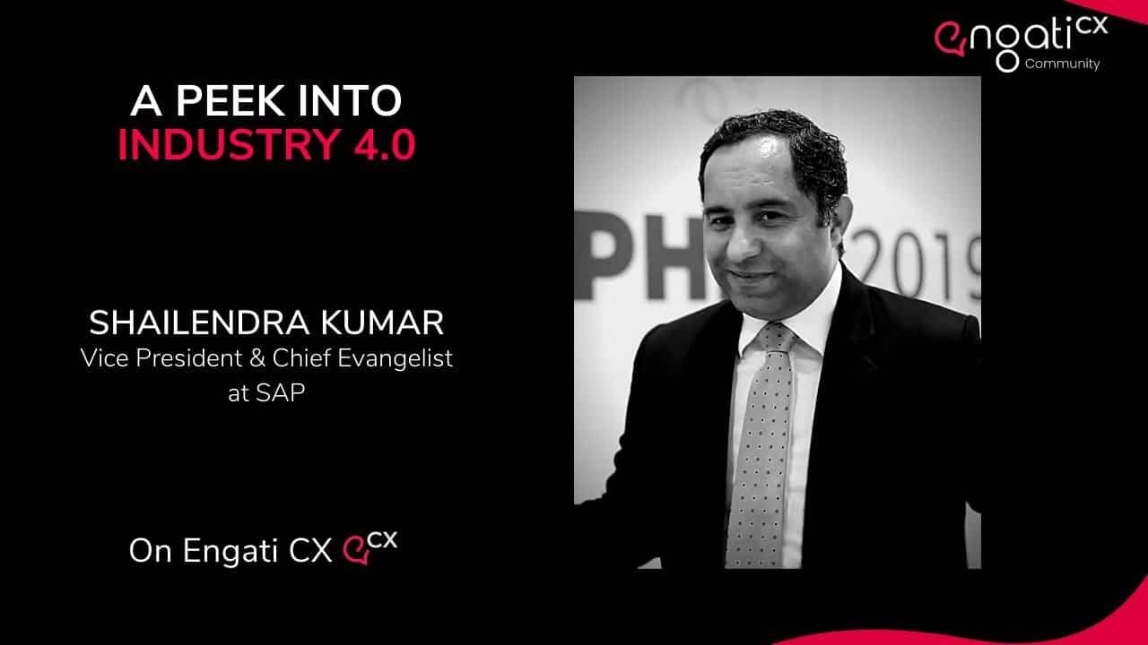 A Peek into Industry 4.0   Shailendra Kumar   Engati CX