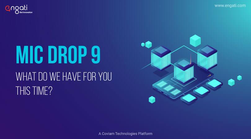 Mic Drop 9: Conversation builder & bot templates feature on Engati