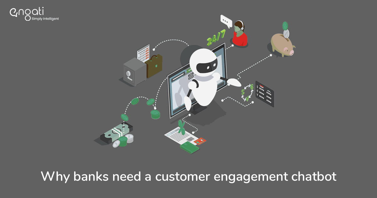Why does the banking sector need a customer engagement chatbot