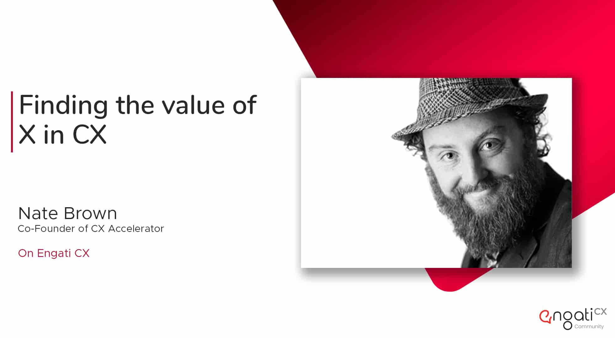 Finding the value of experience in customer experience | Nate Brown