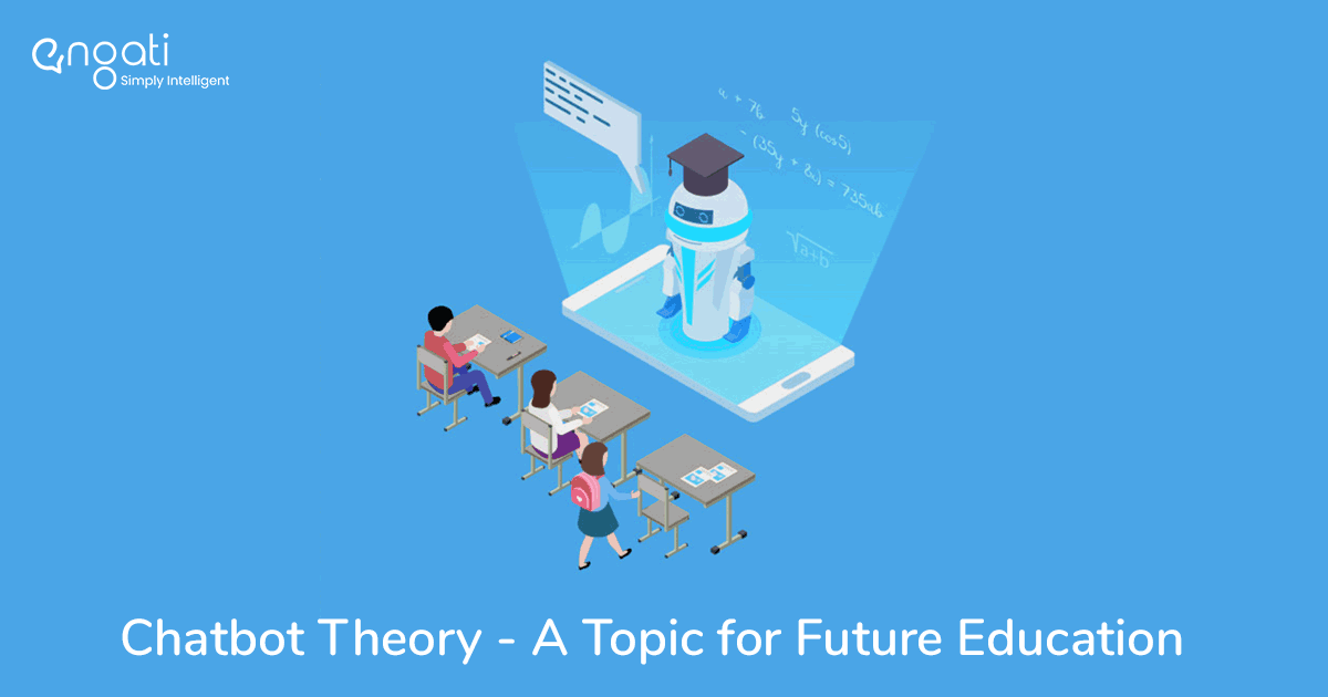Chatbot Theory - A Topic for Future Education