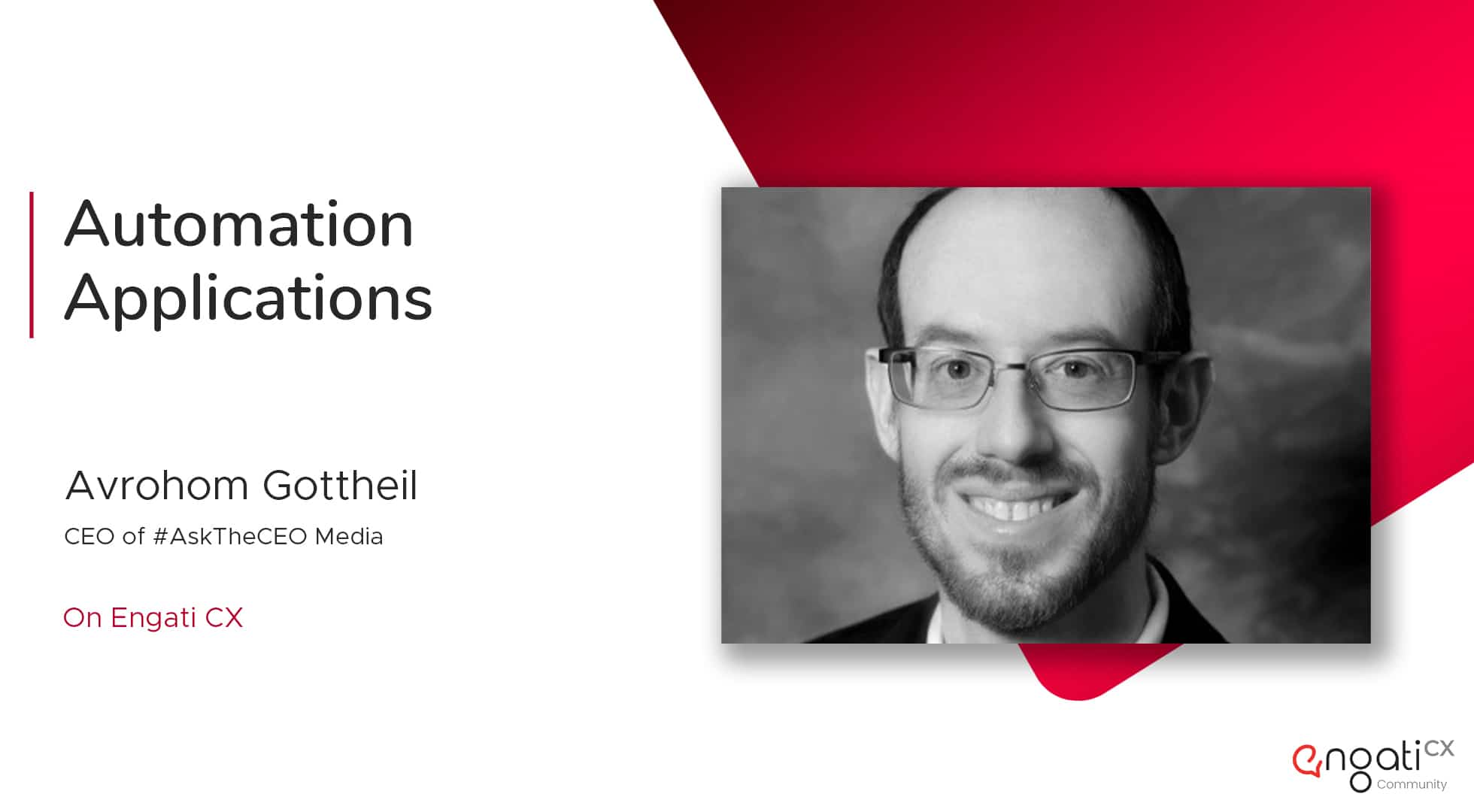 Automation applications in business | Avrohom Gottheil | Engati CX