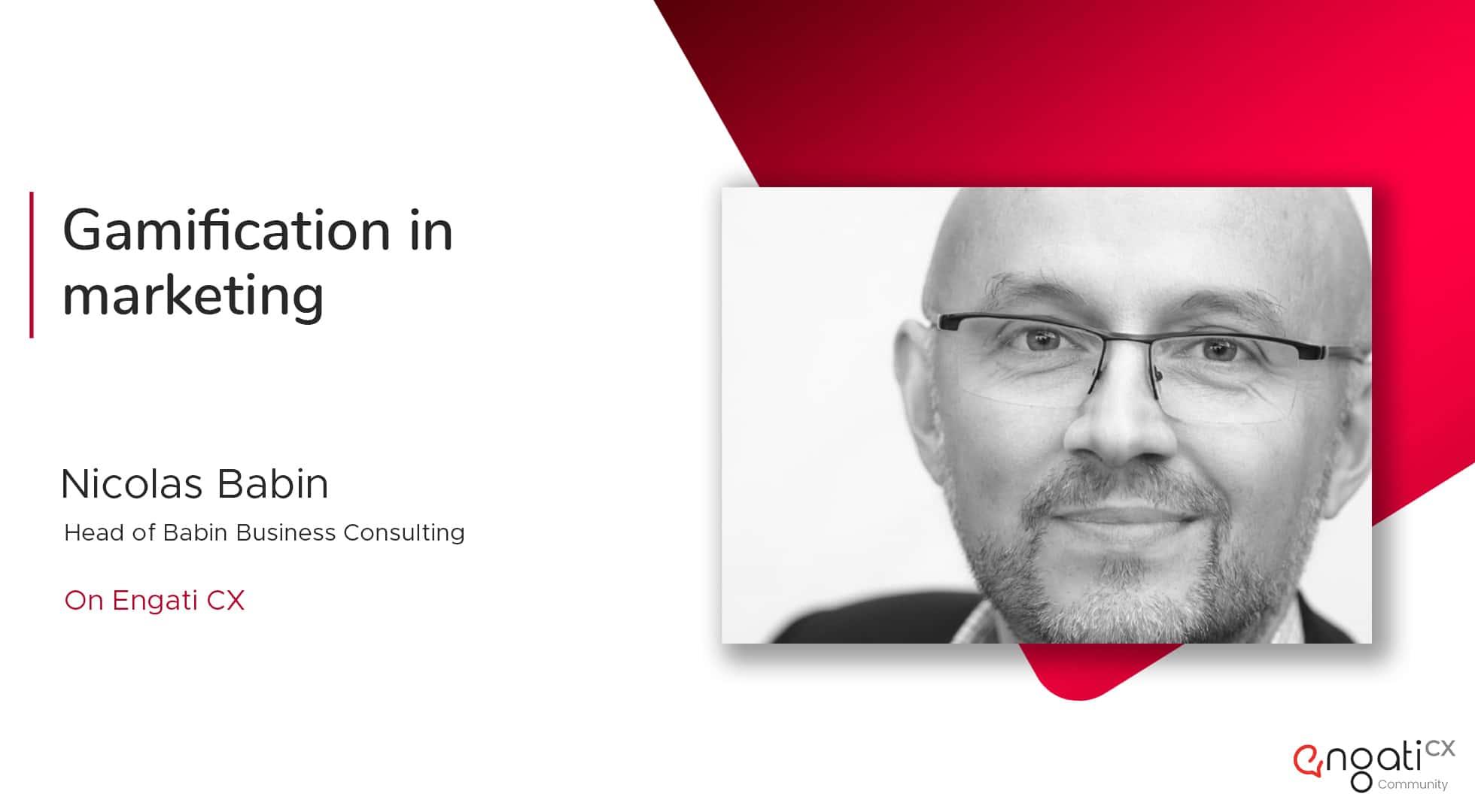 Gamification in marketing | Nicolas Babin | Engati CX