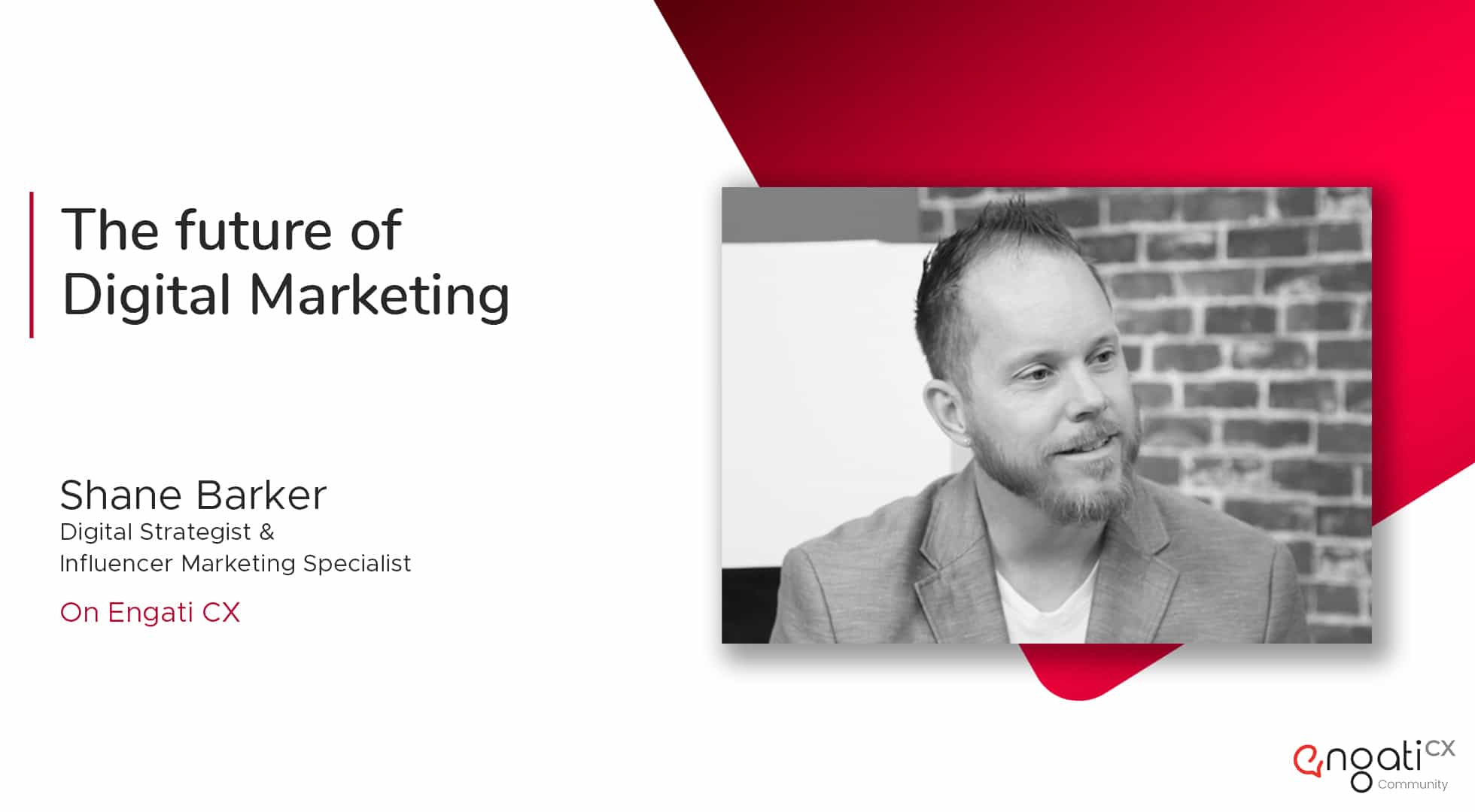 Future of digital marketing | Shane Barker | Engati CX