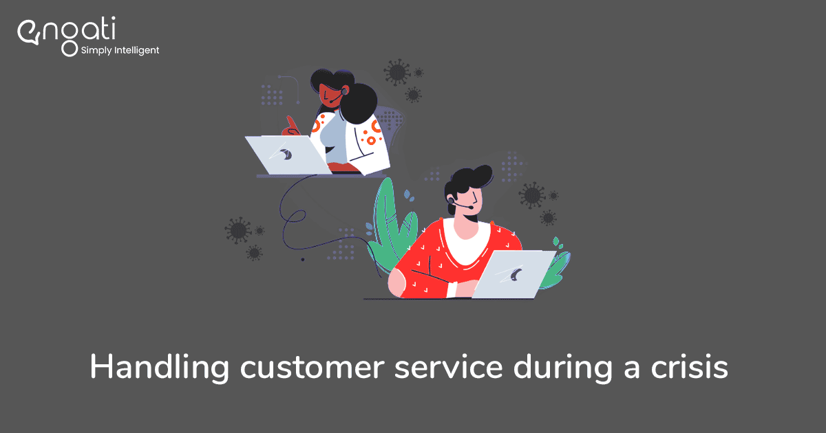 How to handle customer service during a crisis