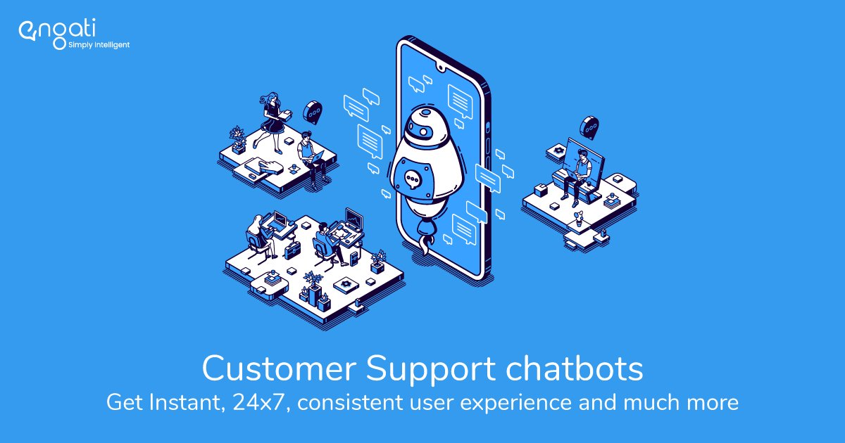 Redefining support with customer support chatbot