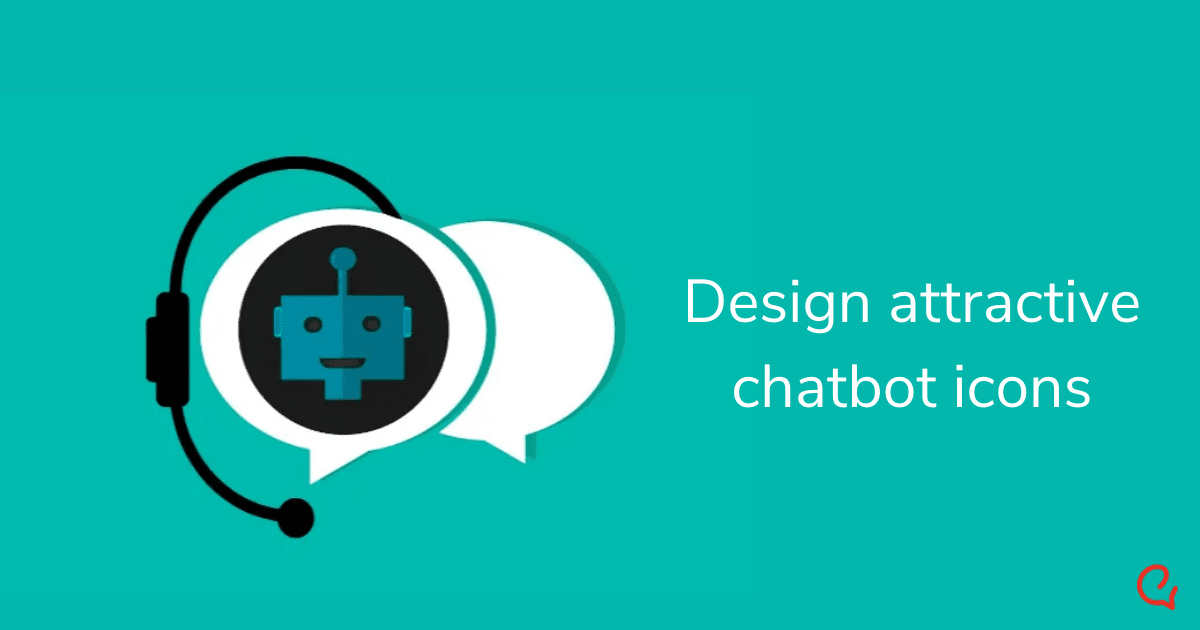 7 Tips to design an amazing chatbot icon for your business