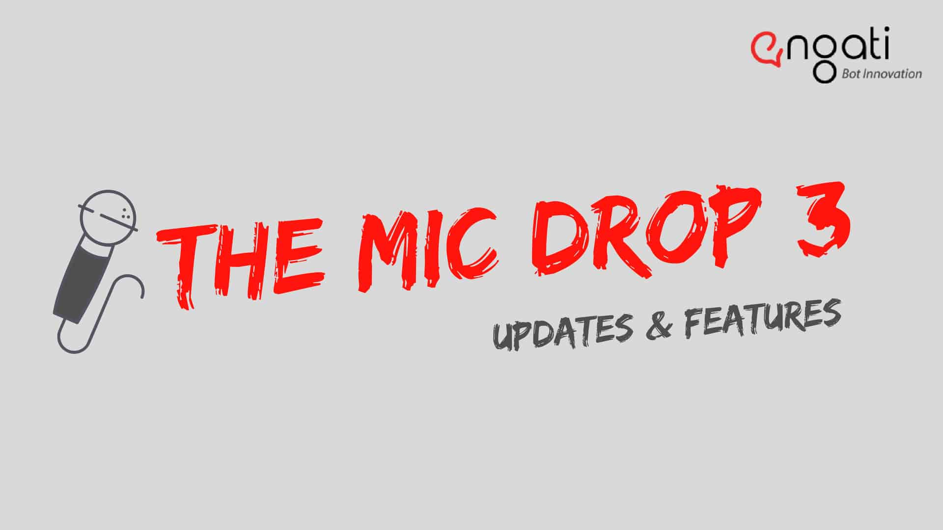 Mic Drop 3: Release updates & new features