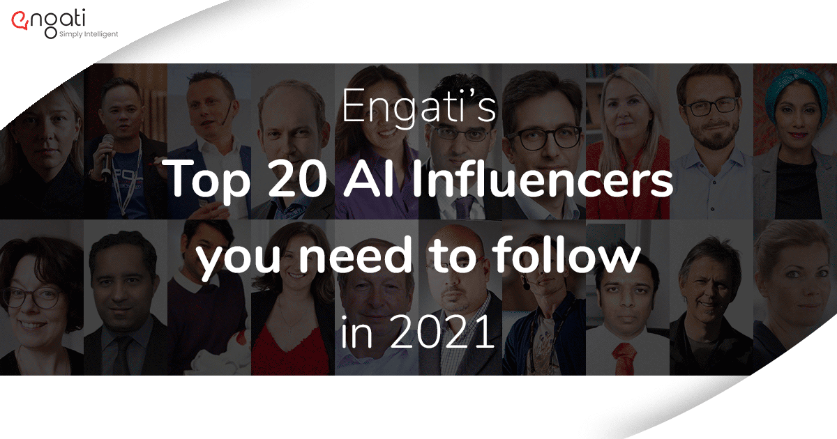 Top 20 AI Influencers and Thought Leaders you need to follow in 2021