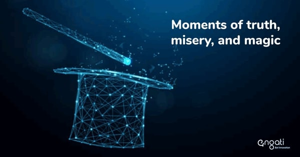 Moments of Truth, Misery, & Magic