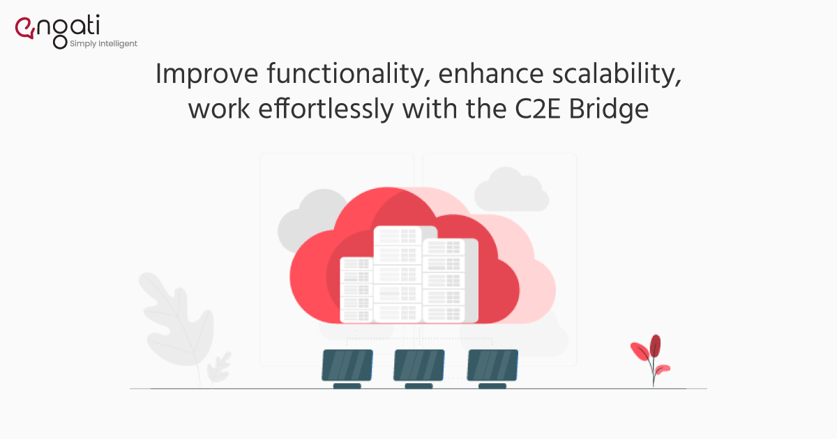 C2E bridge - Bridging Cloud to your Enterprise with Engati