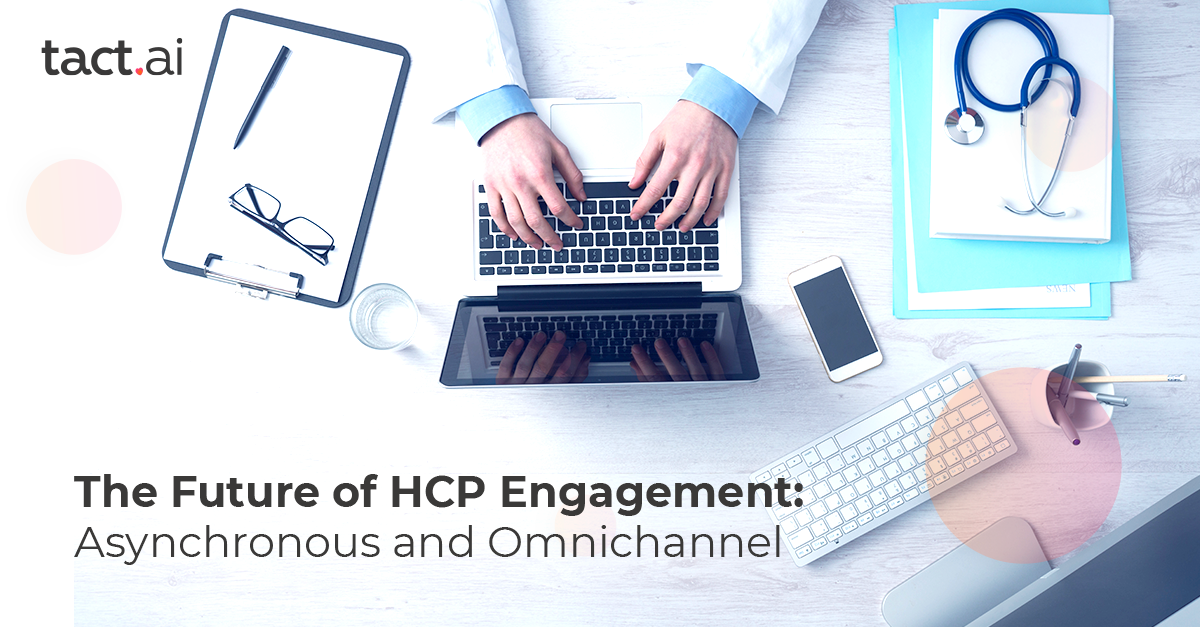 The future of HCP Engagement