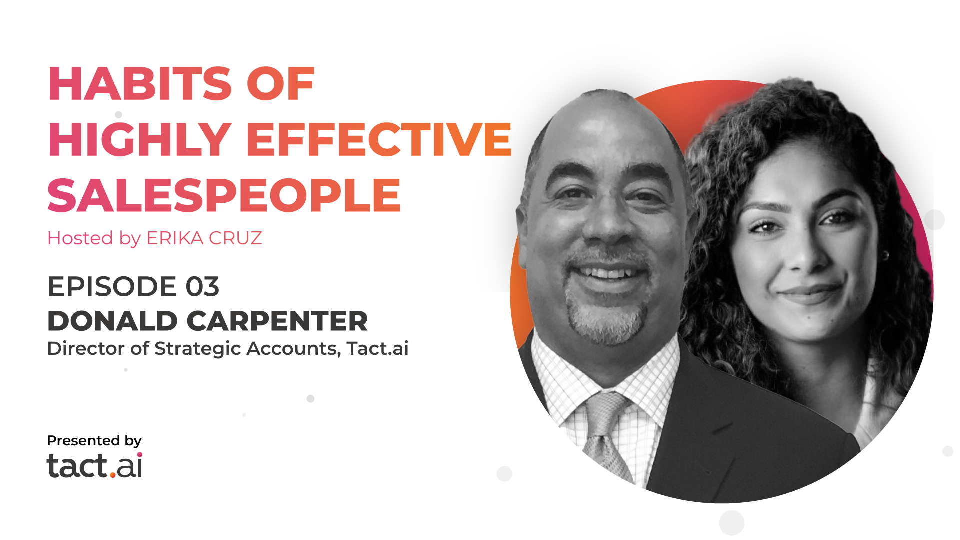 Habits of Highly Effective Salespeople - Donald Carpenter - Episode 3