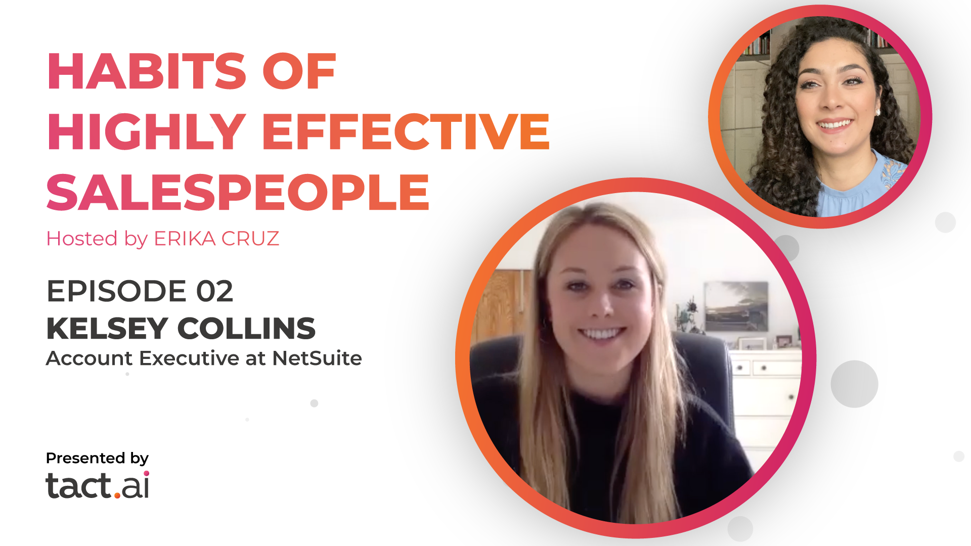 Habits of Highly Effective Salespeople - Kelsey Collins - Episode 3