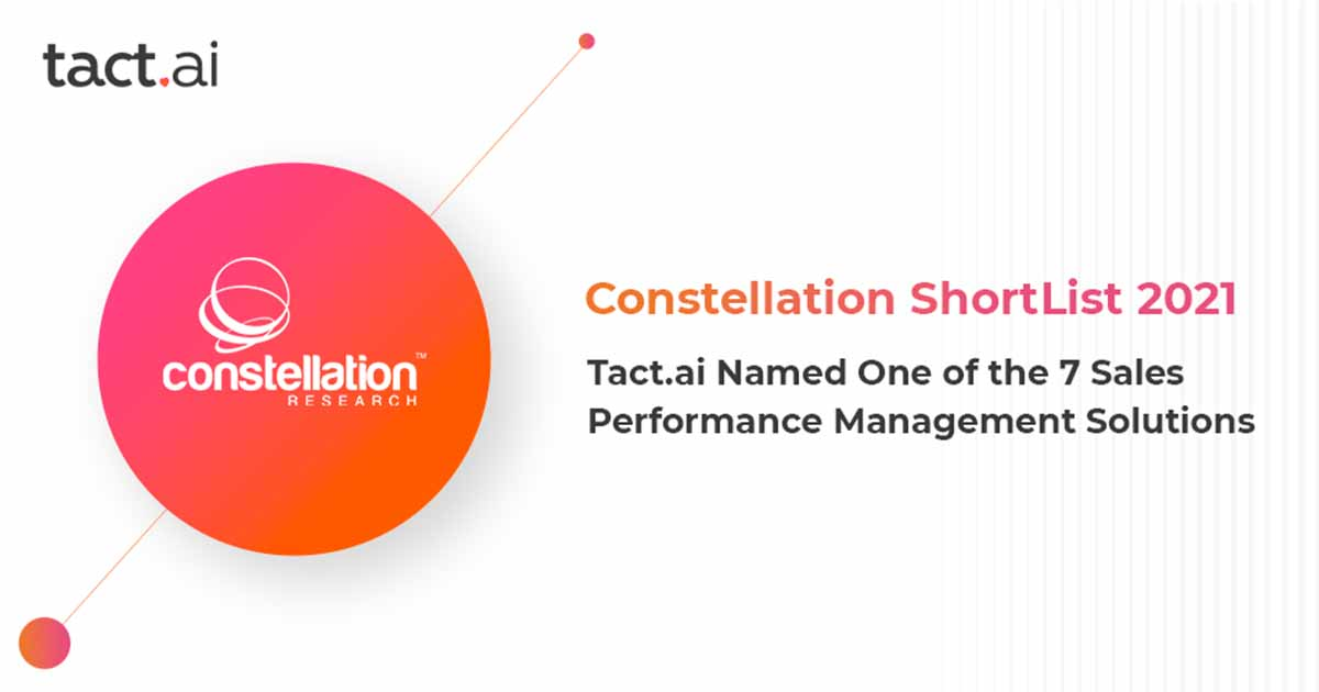 Tact.ai Named One of the 7 Sales Performance Management Solutions to Know by Constellation Research