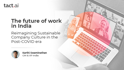 The future of work in India: Reimagining Sustainable Company Culture in the Post-COVID era