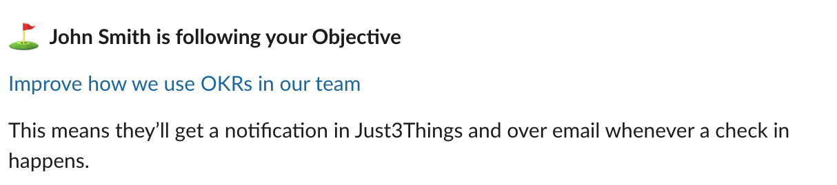 Slack message: John Smith is following your Objective