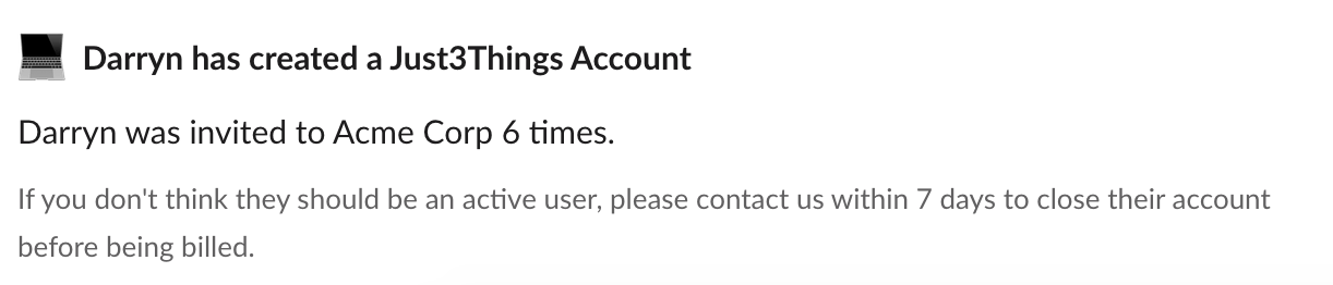 Slack message: Darryn has created a Just3Things account