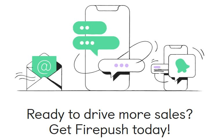Firepush to drive more sales