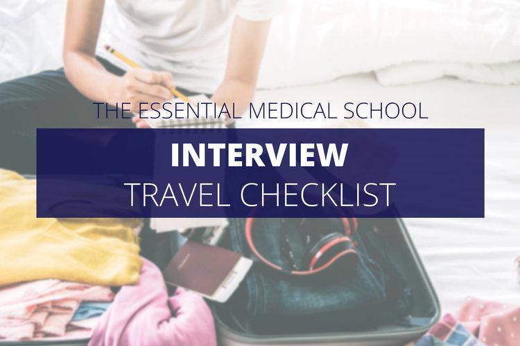 The Essential Medical School Interview Travel Checklist