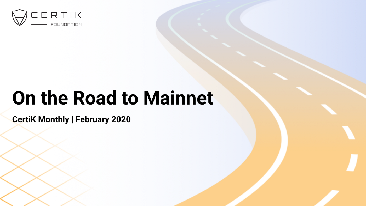 CertiK Foundation On the Road to Mainnet