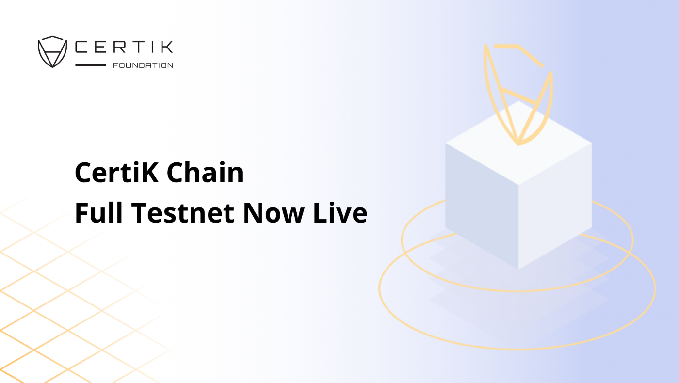 CertiK Chain Full Testnet Launches with DeepWallet app, incentive program to follow