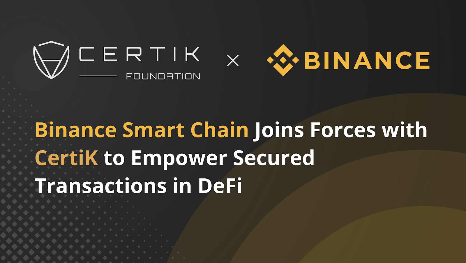 CertiK Partners with Binance Smart Chain for the Future of DeFi Security