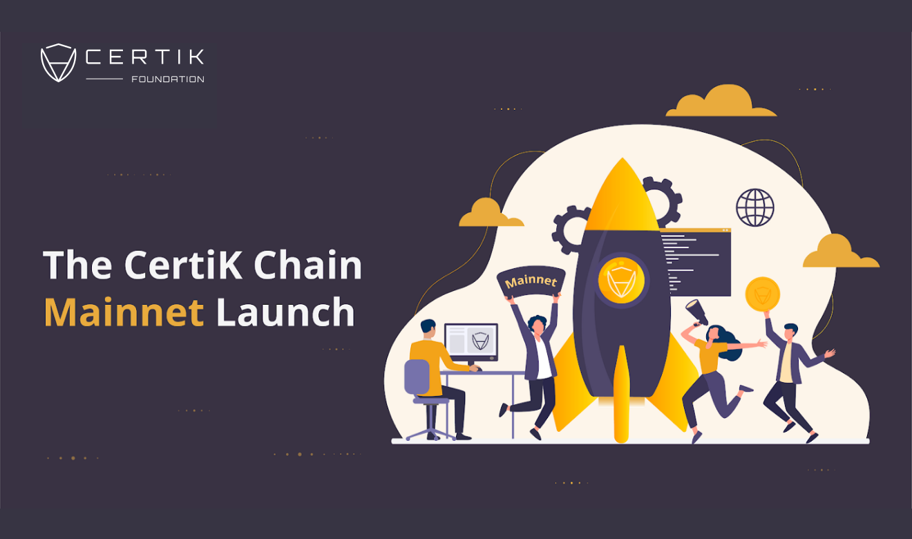 The Launch of the CertiK Chain Mainnet