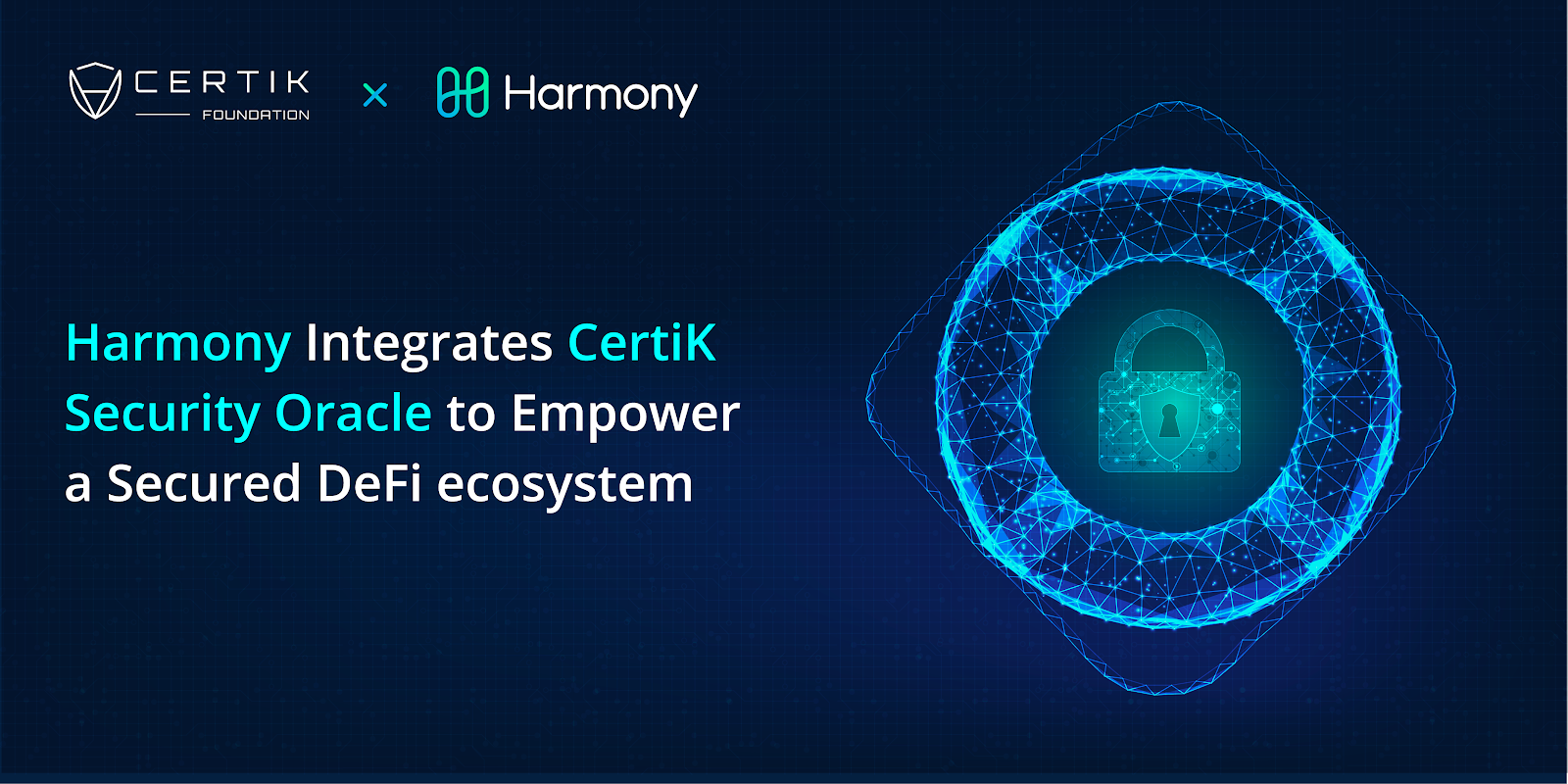 Harmony Integrates CertiK Security Oracle to Empower a Secured DeFi ecosystem