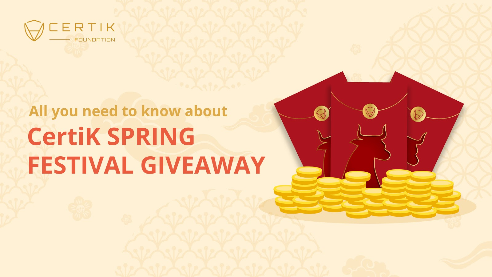 All you need to know about CertiK Spring Festival Giveaway!