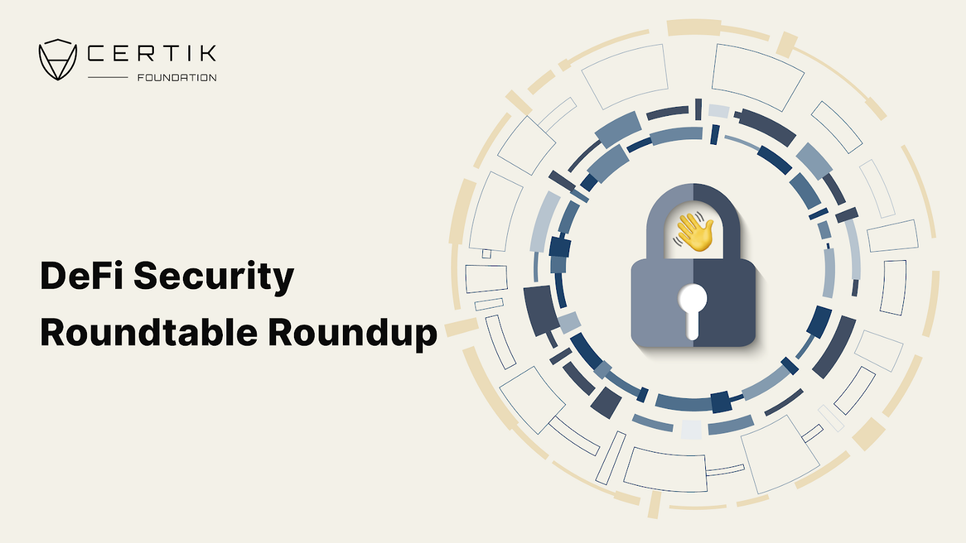 CertiK DeFi Security Roundtable