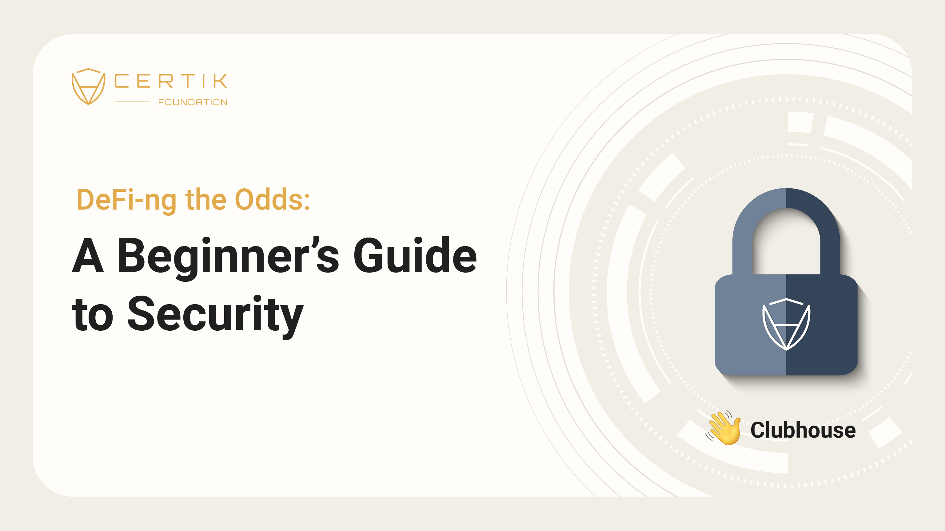 DeFi-ng the Odds: A Beginner's Guide to Security