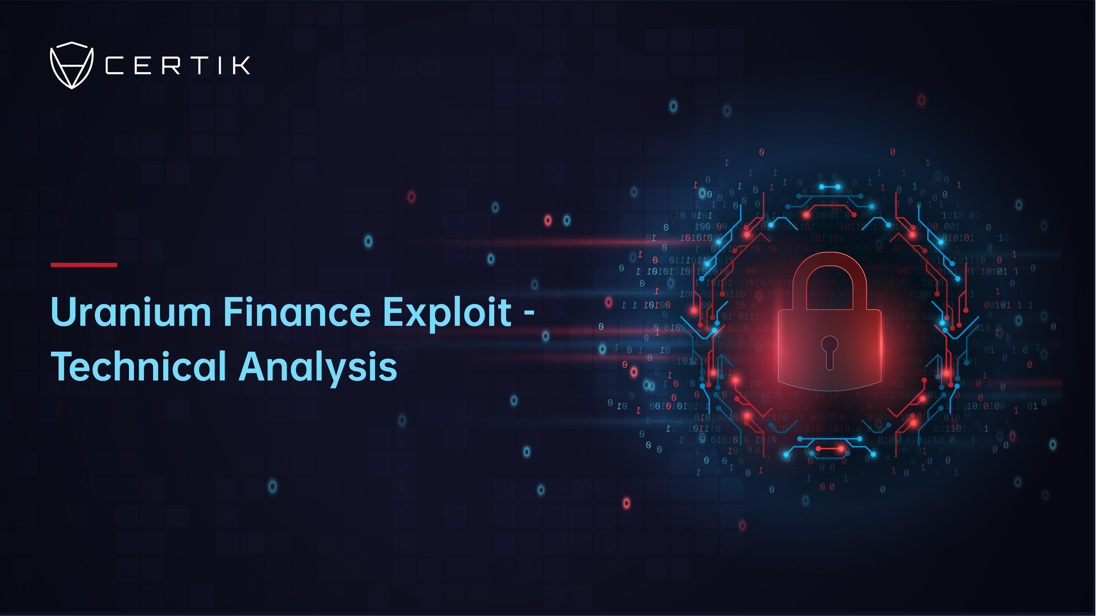 Uranium Finance Exploit - Technical Analysis