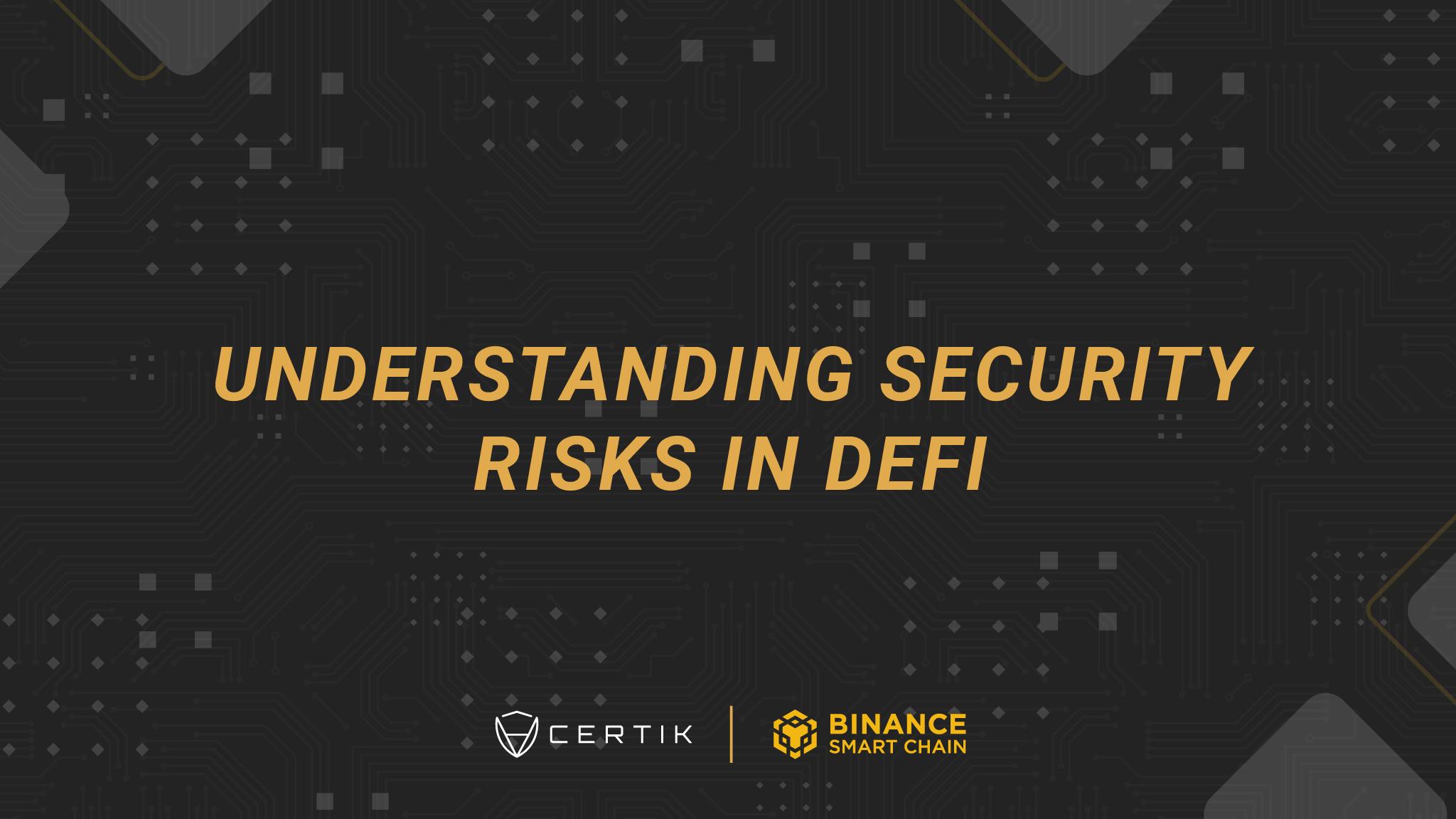 Understanding Security Risks in DeFi