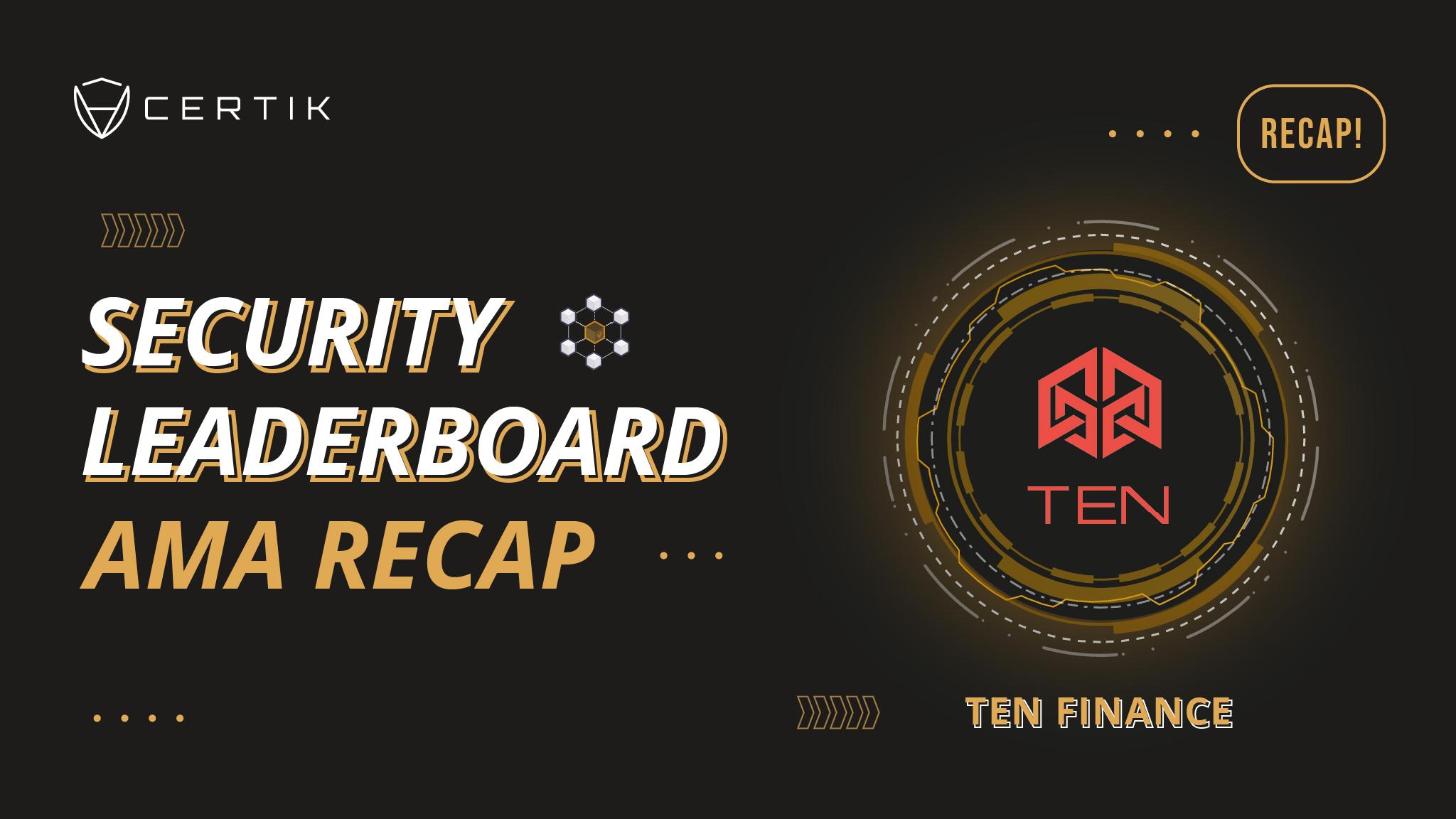 Security Leaderboard Showcase—AMA with TEN Finance