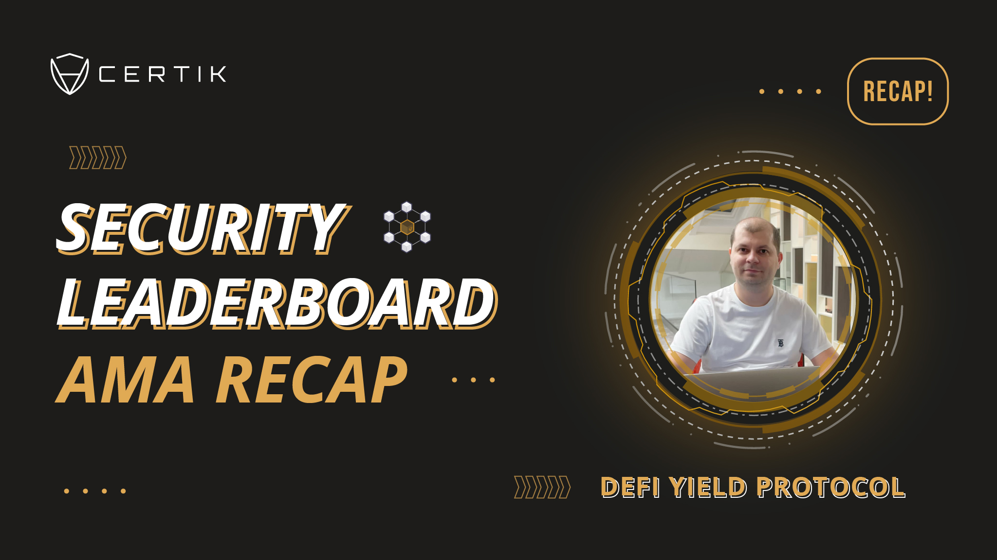 Security Leaderboard Showcase—AMA with DeFi Yield Protocol