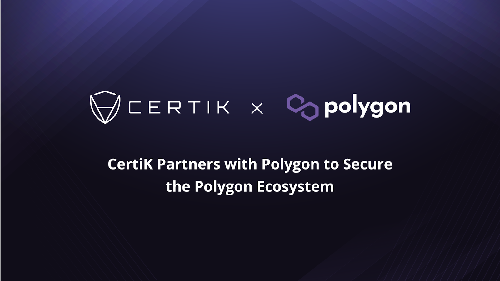 CertiK Partners with Polygon to Secure the Polygon Ecosystem