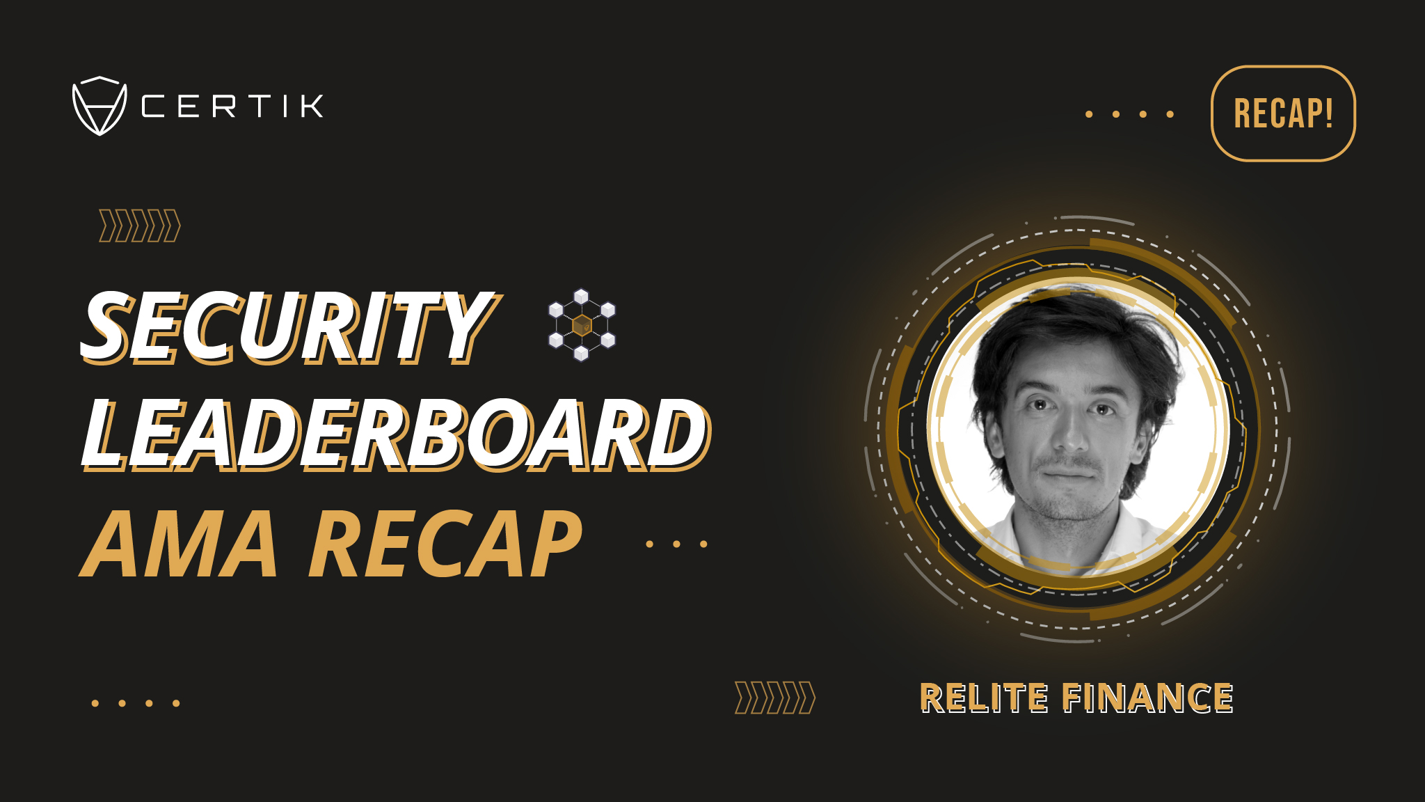 Security Leaderboard Showcase—AMA with Relite Finance